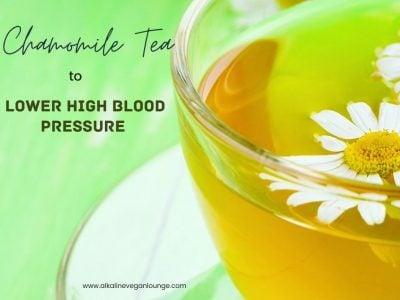 chamomile tea lower hypertension naturally