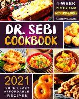 Dr. Sebi Diet Cookbook 2021 cover 3